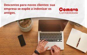 Descontos Para Novos Clientes Comava - Escritório de Contabilidade em São Paulo - SP | Comava Contabilidade